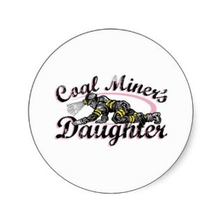 coal miners daughter round sticker