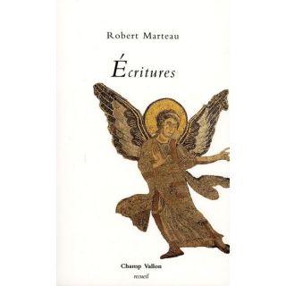 ECRITURES   Achat / Vente livre Robert Marteau pas cher