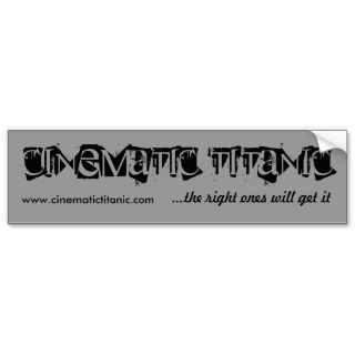 Cinematic Titanic bumper sticker