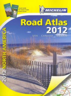Michelin North America Road Atlas 2012