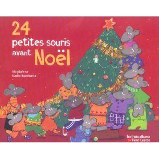 24 petites souris avant noel   Achat / Vente livre Nadia Bouchama