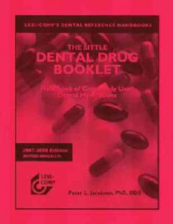 Lexi Comp`s The Little Dental Drug Booklet, 2007 2008