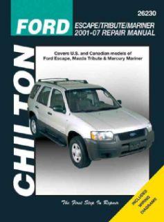 Chilton 2001 2007 Repair Manual, Ford Escape/Tribute/Mariner