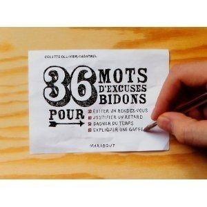 36 MOTS DEXCUSES BIDONS   Achat / Vente livre pas cher