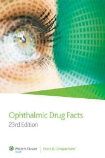 Ophthalmic Drug Facts 2012 (Paperback)