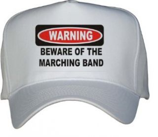 BEWARE OF THE MARCHING BAND White Hat / Baseball Cap