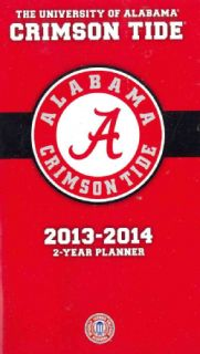 Alabama Crimson Tide College 2013 14 2 Year Planner (Calendar