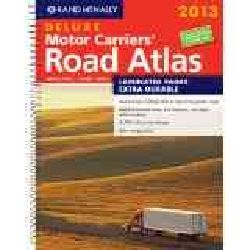Rand McNally 2013 Deluxe Motor Carriers Road Atlas United States