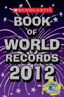 Scholastic Book of World Records 2012 (Paperback)