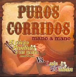 /Luis Y Julian   Puros Corridos Mano A Mano [5/15] *