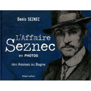 HISTOIRE GEO   ACTUS Laffaire Seznec en photos ; des assises au bagne