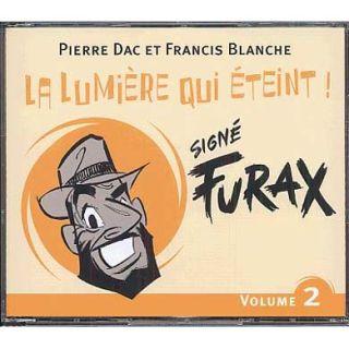Signé Furax   La lumière qui éteint Vol. 2   Achat CD COMPILATION