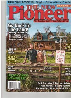 The New Pioneer Magazine (Go back to the land, # 133): various: Books