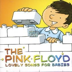Various Artists   Pink Floyd Lovely Songs For Babies [Import