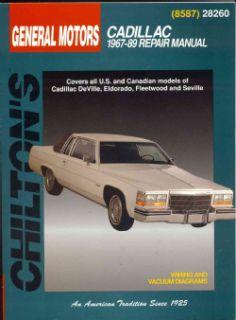 Chiltons General Motors Cadillac 1967 89 Repair Manual Covers All U