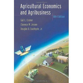 Agricultural Economics and Agribusiness: Gail L. Cramer, Clarence W