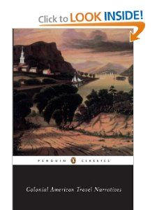 Colonial American Travel Narratives (Penguin Classics) Various, Wendy