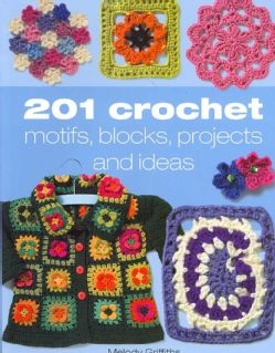 201 Crochet Motifs, Blocks Patterns and Ideas (Paperback)