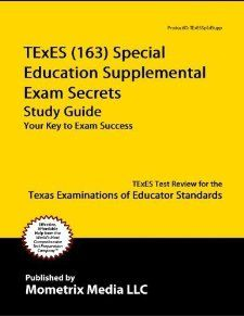 TExES (163) Special Education Supplemental Exam Secrets Study Guide