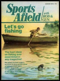 SPORTS AFIELD   with Rod and Gun   Volume 173, number 3   March 1975