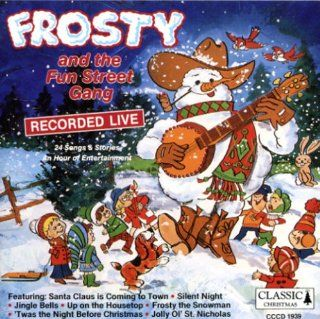 Frosty and e Fun Street Gang Various Artists Music