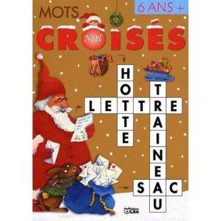 MOTS CROISES ; NOEL T.2   Achat / Vente livre pas cher