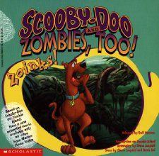 Scooby Doo and Zombies, Too! Zoinks ! (Scooby Doo): Gail Herman, Glenn