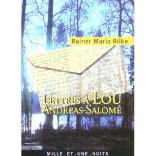 LETTRES A LOU ANDREAS SALOME   Achat / Vente livre Rainer Maria Rilke