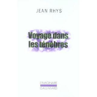 Voyage dans les tenebres   Achat / Vente livre Jean Rhys pas cher
