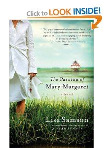 The Passion of Mary Margaret Lisa Samson 9781595542113