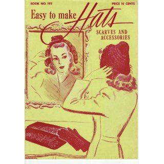 com Easy to Make Hats   J. & P. Coats (Book No. 192)