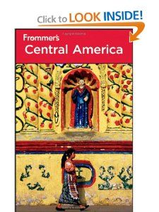 Frommers Central America (Frommers Complete Guides) Eliot Greenspan