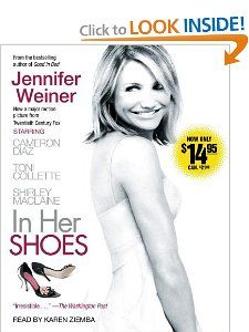 In Her Shoes (Movie Tie In): Jennifer Weiner, Karen Ziemba
