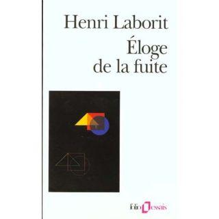 Eloge de la fuite   Achat / Vente livre Henri Laborit pas cher
