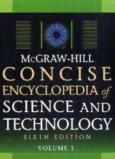 McGraw Hill Concise Encyclopedia of Science and Technology, Sixth