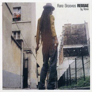 Rare Grooves Reggae by Nova Various Artists Music