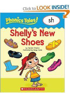 Phonics Tales Shellys Shoes (SH) Pamela Chanko, Doug Jones