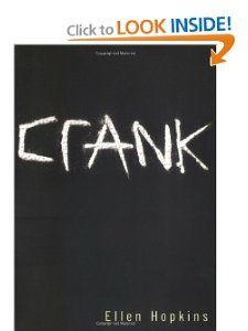 Crank (9780689865190): Ellen Hopkins: Books