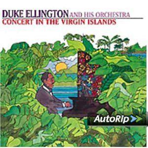 Concert in the Virgin Islands: Duke Ellington: Music