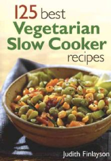 125 Best Vegetarian Slow Cooker Recipes (Paperback)