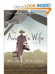 The Aviators Wife: A Novel: Melanie Benjamin: 9780345528674:
