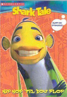 Shark Tale Hip Hop Til You Drop (Coloring & Activity Book w/ Slap on