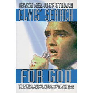 Elvis Search for God Jess Stearn, Larry Geller 9781883729073