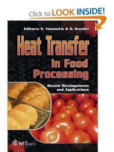 Heat Transfer Advances in Food Processing (Developments in Heat