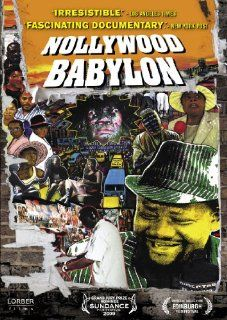 Nollywood Babylon Lancelot Oduwa Imasuen, Ben Addelman