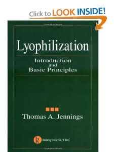 Lyophilization Introduction and Basic Principles Thomas A. Jennings