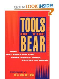 Tools of the Bear How Any Investor Can Make Money When Stocks Go Down