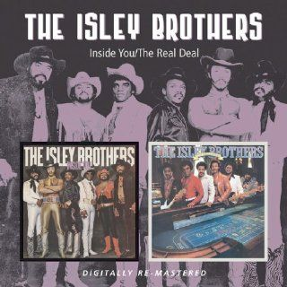 Inside You/Real Deal Isley Brothers Music