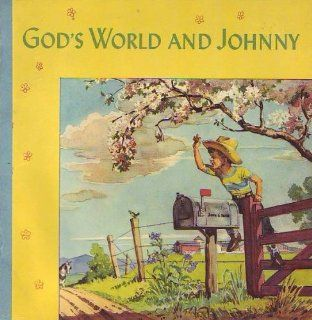 Gods World And Johnny Dorothy Westlake Andrews, Mary Royt