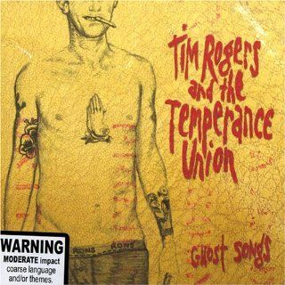 Dirty Ron / Ghost Songs Tim Rogers & Temperence Union